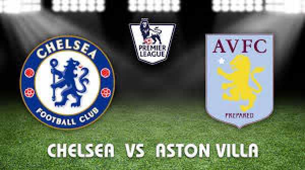 Chelsea vs Aston Villa Live Streaming