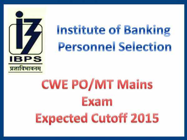 IBPS CWE PO/MT Mains Results 2015