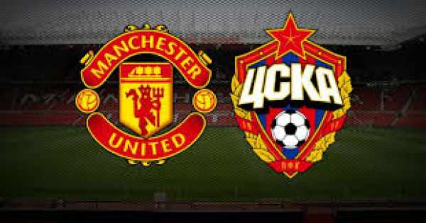 Manchester United vs CSKA Moscow Live Streaming