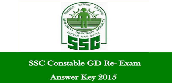 SSC Constable GD Re Exam Answer Key 2015