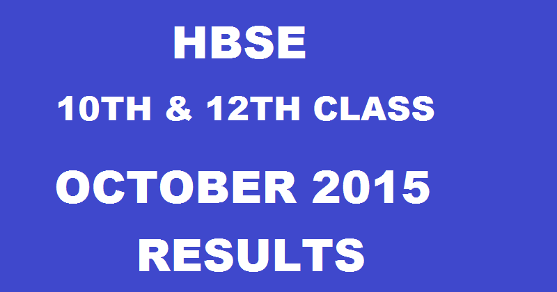 HBSE 10th 12th Result 2015 1st 2nd Sem Exam Results
