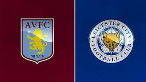 Aston Villa vs Leicester City Live Streaming