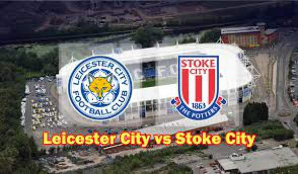 Leicester City vs Stoke City Live Streamingty vs Stoke City Live Streaming