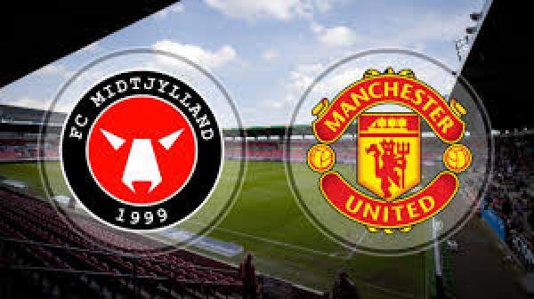 Manchester United vs FC Midtjylland Live Streaming