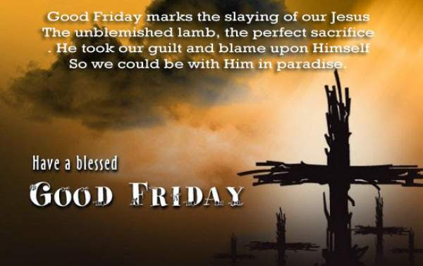 Good Friday 2019 Quotes Wishes Messages Sayings Holy Friday Week