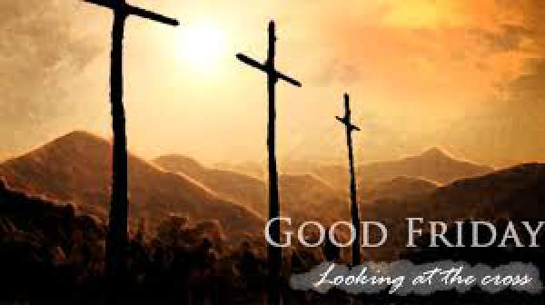 good friday 2019 quotes, good friday 2019 wishes, good friday 2019 sayings, good friday 2019 verses, good friday 2019 messages