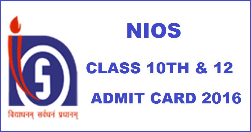 NIOS 10th 12th Class Admit Card 2016
