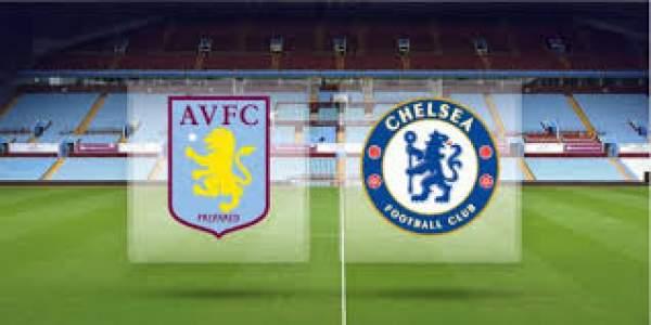 Aston Villa vs Chelsea Live Streaming