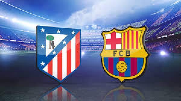 Barcelona vs Atletico Madrid Live Streaming