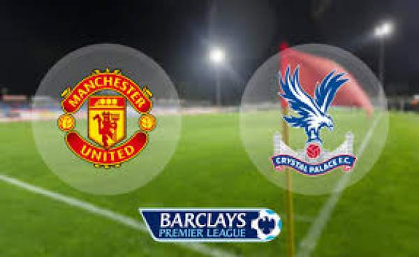 Manchester United vs Crystal Palace Live Streaming