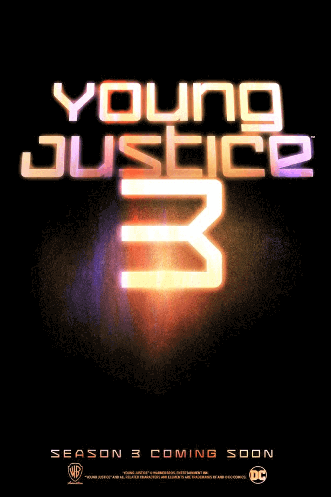 young justice season 3 release date, young justice season 3 characters, young justice season 3 plot, young justice season 3 synopsis, young justice season 3 poster