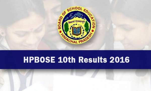 HP Board 10th Class Result 2016 Himachal Pradesh HPBOSE Matric Result hpbose.org hpresults.nic.in