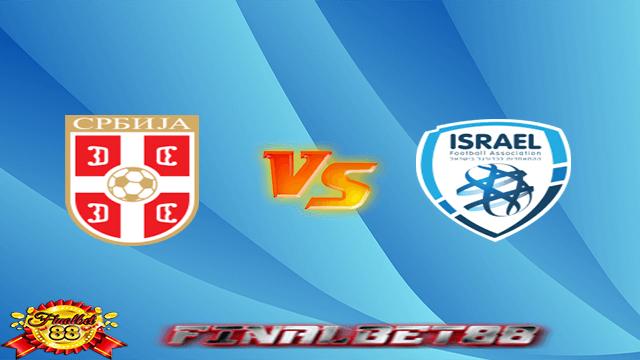 Serbia vs Israel Live Streaming