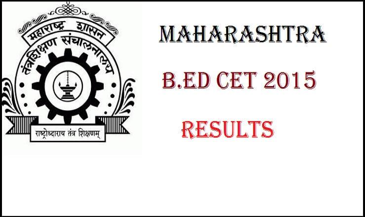 MH Maharashtra BEd CET Result 2016 mahacet org: MHT CET Exam
