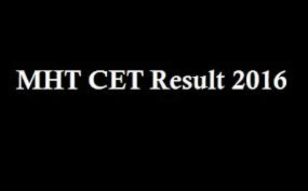 MH CET Result 2016 Maharashtra MHTCET 2016 Results