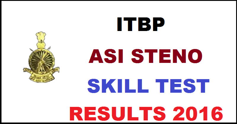 ITBP ASI Steno Results 2016