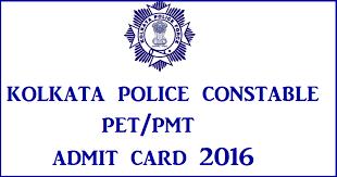 Kolkata Police Constable Admit Card 2016 KPRB PET PMT Call Letters www.kprb.kolkatapolice.gov.in