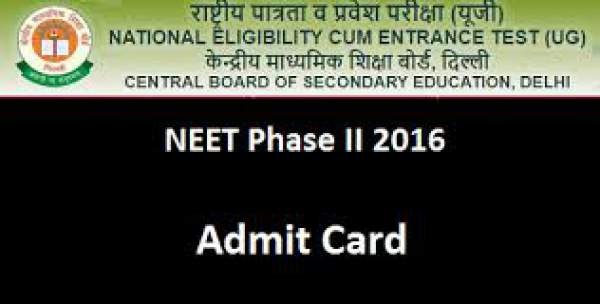 NEET Phase 2 Admit Card 2016