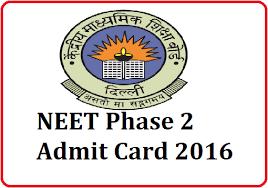 NEET Phase 2 Admit Card 2016
