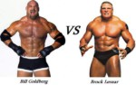 WWE News: Bill Goldberg vs Brock Lesnar To Be The Main Event In Wrestlemania 33 (2017)?