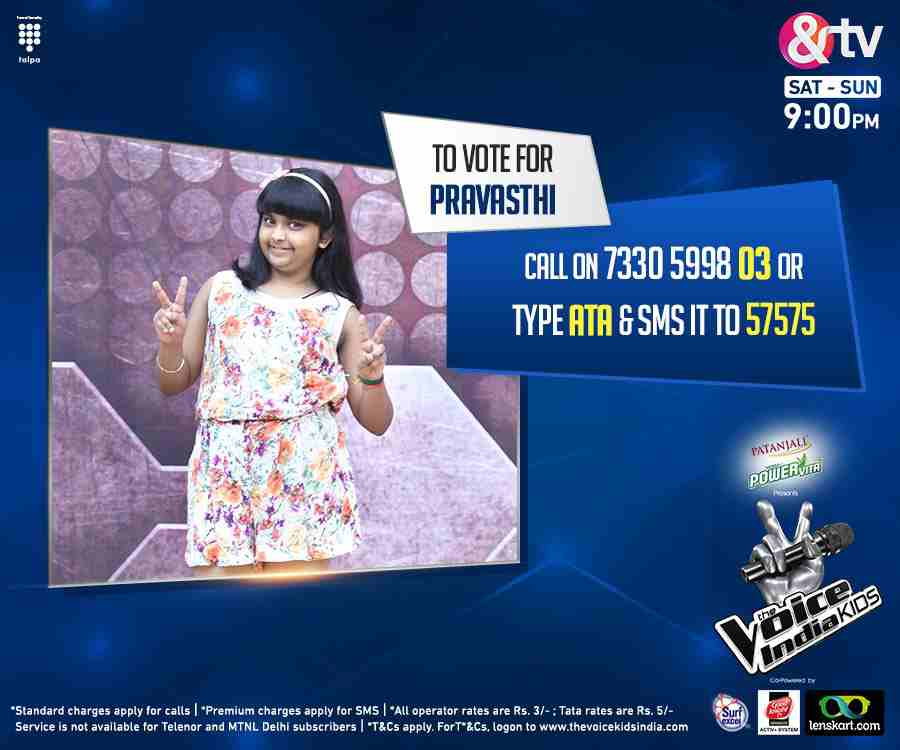 This is your chance to vote for your favorite singer Pravasthi from Team Shaan