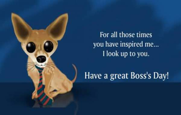 happy Boss's Day Quotes, happy boss's day images, bosses appreciation day, happy bosses day quotes, bosses day images, national boss's day