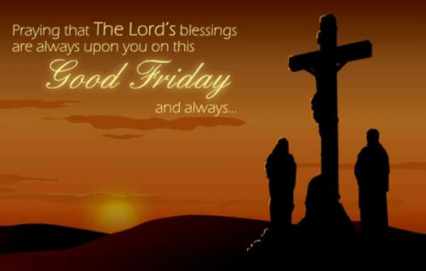 good friday 2017, happy good friday, good friday quotes, good friday wishes, good friday images, good friday pictures, good friday wallpapers, good friday pics, good friday photos, good friday dp