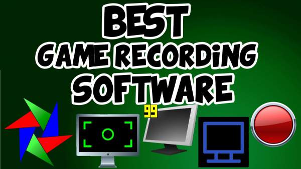 best game recording software, good game recording software, best video recording software, best video game recording software, best game video recording software