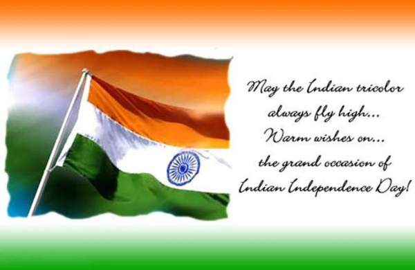 Happy Independence Day quotes, Happy Independence Day 2018, Happy Independence Day messages, Independence Day images, Independence Day sms, Independence Day status
