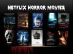 Best Horror Movies On Netflix To Watch Right Now