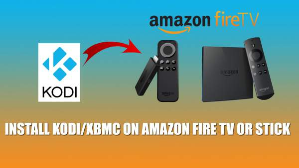 install kodi on fire tv, install kodi on amazon fire tv stick