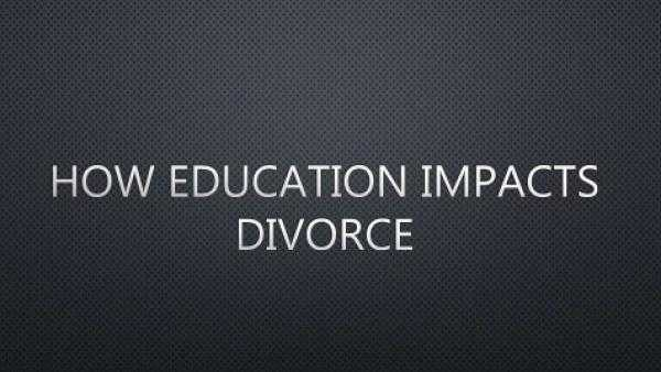 The Impact of Education on Divorce: The 2020 Research
